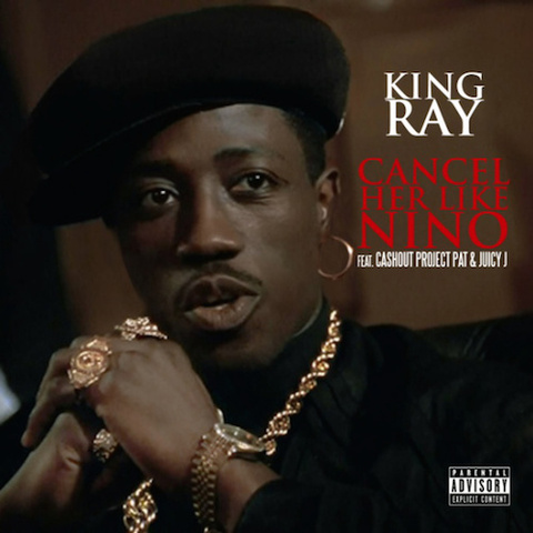 ILLROOTS | King Ray – Cancel Her (Ft  Ca$h Out, Juicy J